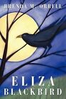 Eliza Blackbird Orrell Brenda M. 1452083592