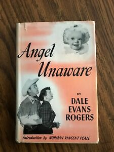 Angel Unaware by Dale Evans Rogers 1953 HC book intro by Norman Vincent Peale