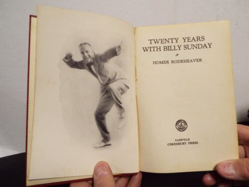 1936 Billy Sunday Bio signed by Songleader Rodeheaver