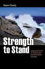 Strength to Stand: Equipping the Church for Impact through...