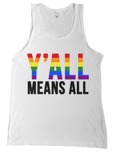 Y/'ALL MEANS ALL Bella Canvas Tank Top Shirt Gay Pride Rainbow Texas Yall NEW
