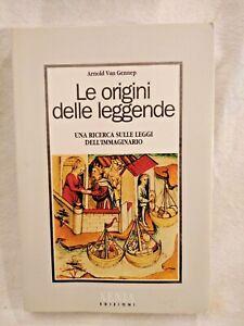 LE ORIGINI DELLE LEGGENDE di Arnold Van Gennep 1991 libro sulle ricerca leggi