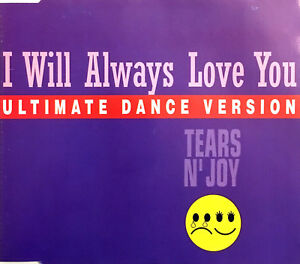 Tears-N-039-Joy-Maxi-CD-I-Will-Always-Love-You-Ultimate-Dance-Version-Europe