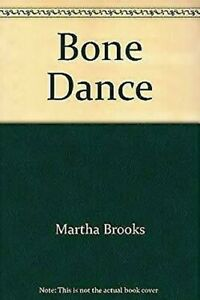 Hueso-Danza-Martha-Brooks