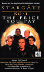 Stargate SG-1: The Price You Pay by Ashley McConnell (Paperback, 1999)