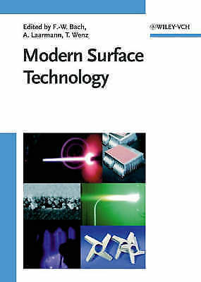 Modern Surface Technology by Friedrich-Wilhelm Bach, Andreas Laarmann, Thomas W