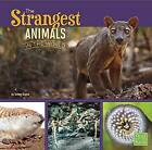 The Strangest Animals in the World by Tammy Gagne (Paperback / softback, 2015)