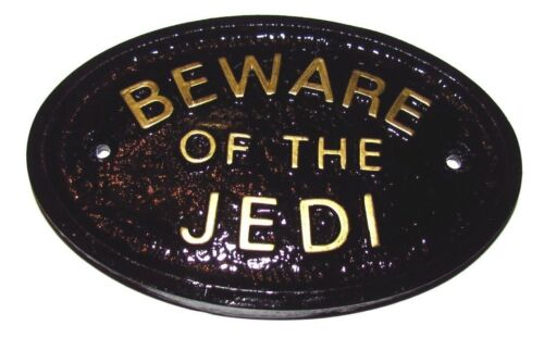 "/""BEWARE OF THE JEDI/"" HOUSE DOOR BEDROOM PLAQUE WALL OR GARDEN SIGN BRAND NEW"