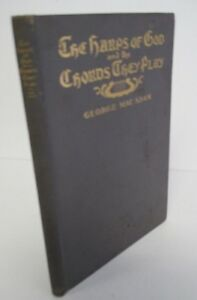 The-HARPS-OF-GOD-amp-The-Chords-They-Play-by-George-Mac-Adam-1914-1st-ed-Illus