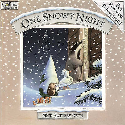 """""""AS NEW"""" Butterworth, Nick, One Snowy Night (Percy the Park Keeper) Book"""