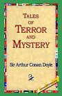 Tales of Terror and Mystery by Sir Arthur Conan Doyle (Hardback, 2006)