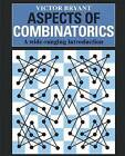 Aspects of Combinatorics: A Wide-ranging Introduction by Victor Bryant (Paperback, 1993)