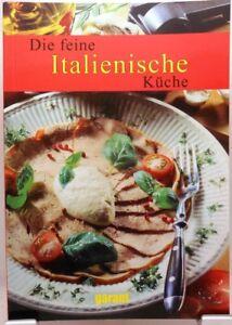 Die feine Italienische Küche + Kochbuch + Vielseitige leckere ...