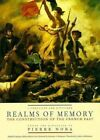 Realms of Memory: The Construction of the French Past: v. 1: Conflicts and Divisions by Columbia University Press (Hardback, 1996)