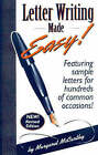 Letter Writing Made Easy: Featuring Sample Letters for Hundreds of Common Occasions: v.1 by Margaret McCarthy (Paperback, 2004)