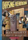 Chasing Vermeer by Blue Balliett (Paperback, 2005)