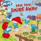 Rain, Rain, Smurf Away by Peyo (Paperback / softback, 2012)