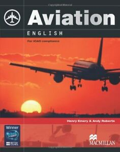 Aviation English : for ICAO compliance ; [Level 4 ...