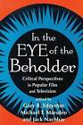 In the Eue of the Beholder by Edgerton (Hardback, 2005)