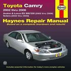 Toyota, Camry, Avalon & Lexus ES300/330 & Solara: 2002-2008 by Editors of Haynes Manuals (Paperback, 2013)
