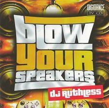 Blow your Speakers by DJ Ruthless   new cd