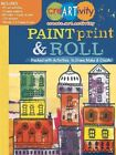 Creartivity Paint Print & Roll by Running Press 9780762456253