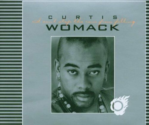 Curtis Womack I can't stop the rain from falling (3 versions, 2003)  [Maxi-CD]