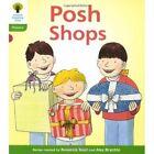 Oxford Reading Tree: Level 2: Floppy's Phonics Fiction: Posh Shops by Kate Ruttle, Roderick Hunt (Paperback, 2011)