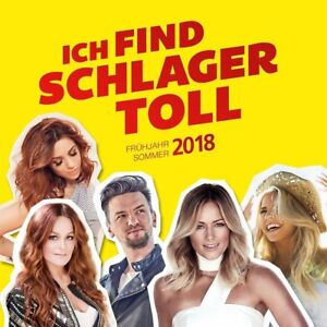 ICH-FIND-SCHLAGER-TOLL-FRUHJAHR-SOMMER-2018-2-CD-NEUF