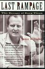 Last Rampage The Escape of Gary Tison by W James Clarke 9780816519675