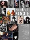 Nostalgia in Vogue 2000-2010 von Eve MacSweeney (2011, Gebundene Ausgabe)