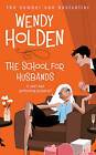 The School for Husbands by Wendy Holden (Paperback, 2007)