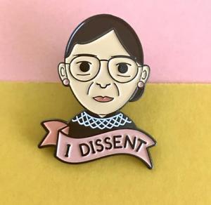 Ruth Bader Ginsburg I Dissent RBG Feminist Enamel Pin #TimesUp Gender Equality