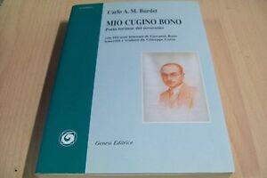 CARLO-A-M-BURDET-MIO-CUGINO-BONO-POETA-TORINESE-GENESI-2011-COME-NUOVO