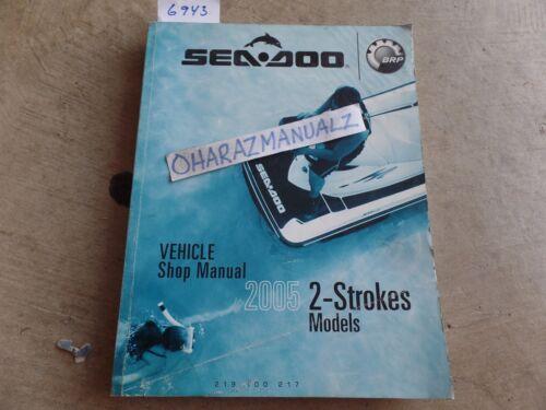 ispacegoa.com 2005 SEA DOO 2-Stroke Models Service Manual OEM ...