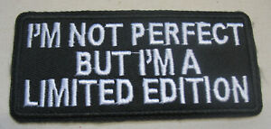 I-m-not-Perfect-Aufnaeher-Patch-Limited-Edtion-Motorcycle-Biker