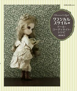 Dolly-Dolly-Style-Classique-doll-Coordinate-Recipe-Book-Japanese-Craft-Book