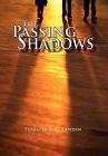 The Passing Shadows: A Philippine Love Story by Teresita S C Landin (Hardback, 2011)