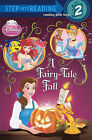 A Fairy-Tale Fall (Disney Princess) by Apple Jordan (Hardback, 2010)