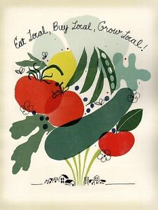 Eat-Local-Buy-Local-Grow-Local-old-vintage-repro-war-poster
