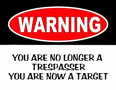 Metal Refrigerator Magnet Warning No Trespasser Now Target Family Friend Humor Ebay