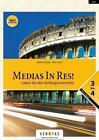 Medias In Res! NEU (sechsjähriges Latein) von Oliver Hissek und Wolfram Kautzky (2013, Kunststoffeinband)