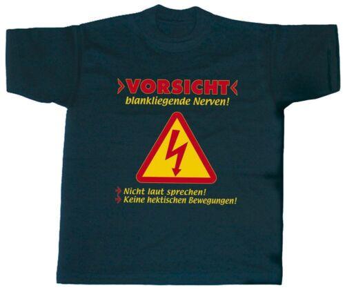 Fun Shirt S M L Xl Xxl T-Shirt super cooler Spruch Vorsicht Nerven 09503
