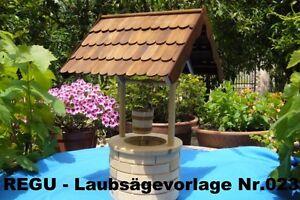 REGU - Laubsägevorlag<wbr/>e + Bauplan &#034;Brunnen - ländlicher Stil&#034; zum selber aussägen