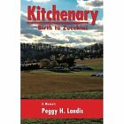 Kitchenary: Birth to Zucchini by Peggy H Landis (Paperback / softback, 2013)