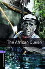 The Oxford Bookworms Library: Level 4: The African Queen by Clare West, C. S. Forester (Paperback, 2007)