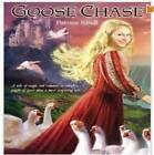 Goose Chase by Patrice Kindl (Paperback, 2010)