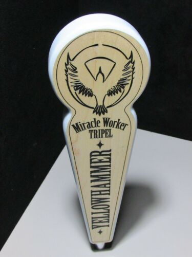 NEW Yellow Hammer Miracle Worker Tripel Tall Tap Handle Beer Wooden Brewery Bar