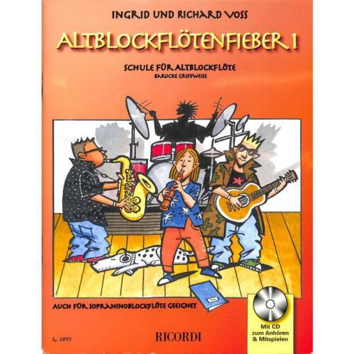 Altblockflötenfieber Band 1 +CD Schule für Altblockflöte Barocke Griffweise