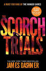 The Scorch Trials by James Dashner (Paperback, 2011)